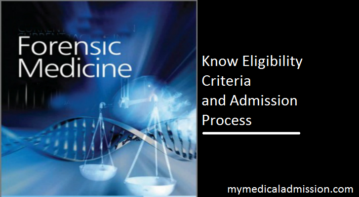 Md Forensic Medicine Admission Know Eligibility Criteria And Procedure